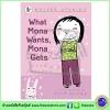 Walker Stories : What Mona Wants, Mona Gets หนังสือเรื่องสั้นของวอร์คเกอร์ : เมื่อโมนาอยากได้อะไรต้องได้เสมอ