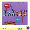Simon Rickerty : Crayon นิทานภาพ สอนเรื่องสี ผ่านตัวละครสีเทียน