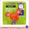 Baby Board Book : Hickory Dickory Dock บอร์ดบุ๊คส์ ฮิกเคอรี่ดอค ติ๊กต๊อก