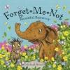 Michael Broad : Forget Me Not Beautiful Buttercup นิทานของไมเคิล บอร์ด อย่าลืมฉัน ปกอ่อนเล่มโต