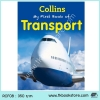 Collins Children's Ultimate Reference Book : My First Book of Transport หนังสือความรู้ การเดินทาง