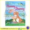 Christine Swift : I love you Honey Bunny : แม่รักลูกนะกระต่ายน้อย นิทานภาพอบอุ่น กระต่ายน้อย