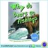 First Questions And Answers - Why do bears go fishing? หนังสือคำถามแรกและคำตอบ - ทำไมหมีถึงจับปลาได้