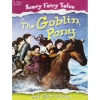 Scary Fairy Stories : The Goblin Pony And Other Stories รวมนิทานสุดแปลก กลอบบิน และเรื่องอื่นๆ