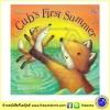 Cub's First Summer : ฤดูร้อนครั้งแรกของลูกหมาจิ้งจอก นิทานก่อนนอน ปกอ่อน เล่มโต นิทานอบอุ่น