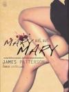 แมรี่, แมรี่ (Mary Mary) (Alex Cross Series #11)