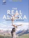 THE REAL ALASKA อลาสก้าล้านเปอร์เซ็นต์