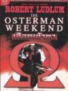เลือดเข้าตา (The Osterman Weekend) ของ โรเบิร์ต ลัดลั่ม (Robert Ludlum)