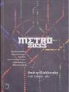 เมโทร 2033 (Metro 2033)