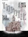 ขาวราวหิมะ (As White as Snow) (Snow White Trilogy #2)