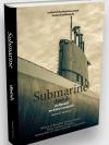 Submarine เรือดำน้ำ ประวัติศาสตร์และวิวัฒนาการ