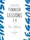 Finnish Lessons 2.0 : ปฏิรูปการศึกษาให้สำเร็จ บทเรียนแนวใหม่จากฟินแลนด์ (Pre-Order)