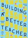 ครูคุณภาพสร้างได้ (Building a Better Teacher)