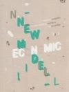 NEW ECONOMIC MODEL: กระบวนทัศน์เศรษฐกิจใหม่ กับความจำเป็นของธรรมาภิบาลและประชาธิปไตย