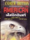 เด็ดปีกอินทรี (The American) ของ แอนดรูว์ บริทตัน (Andrew Britton) เรียบเรียงโดย ก. อัศวเวศน์