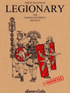 Legionary คู่มือทหารโรมัน (Legionary: The Roman Soldier's (Unofficial) Manual)