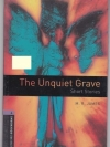 The Unquiet Grave (Short Stories) By M.R. James (Oxford Bookworms Level 4)