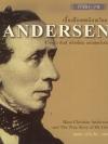 เบื้องลึกเทพนิยายโลก ชีวิตจริง ฮันส์ คริสเตียน แอนเดอร์เสน (Hans Christian Andersen and the True Story of My Life) [mr04]