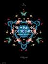 The Meaning of Science วิทยาศาสตร์: ปรัชญา ปริศนา และความจริง