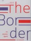 The Border คน พรมแดน รัฐชาติ