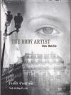 ร่างรัก ร่างอาลัย (The Body Artist) (Don DeLillo)