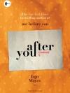 อาฟเตอร์ ยู (After You) (Me Before You Series #2)
