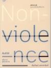 Nonviolence สันติวิธี เส้นทางสู่สันติภาพ