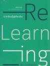 Re-Learning จากเรียนรู้สู่เรียนคิด