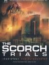 เกมล่าปริศนา ตอน สมรภูมิมอดไหม้ (The Scorch Trials) (The Maze Runner Series #2)