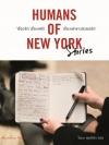 Humans of New York Stories เรื่องรัก เรื่องเศร้า เรื่องเล่าชาวนิวยอร์ก