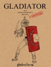 Gladiator คู่มือนักรบโบราณ (Gladiator: The Roman Fighter's (Unofficial) Manual)