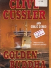 Golden Buddha (The Oregon Files, #1) By Clive Cussler, Craig Dirgo