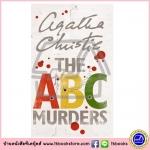 Agatha Christie : The ABC Murders นิยายแนวสืบสวนสอบสวน ของอากาธา คริสตี้ Poirot