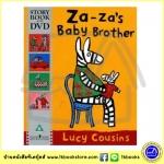 Story Book & DVD :Za - Za's Baby Brother : Lucy Cousins หนังสือนิทานภาพพร้อมดีวีดี