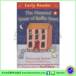 Orion Early Reader : The haunted House of Buffin Street หนังสือฝึกทักษะการอ่าน: บ้านผีสิงบนถนนบัฟฟิน