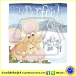 The Perfect Gift : Tim Bugbird & Nadine Wickenden นิทานภาพ Make Believe Ideas