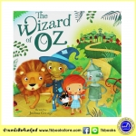 The Wizard Of Oz, Dorothy and her magical adventure by L. Frank Baum นิทานภาพ พ่อมดแห่งอ๊อซ