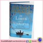Michael Morpurgo : Of Lions and Unicorns: A Lifetime of Tales from the Master Storyteller รวมเรื่องของไมเคิล นักเขียนชื่อดังของอังกฤษ