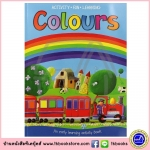 Activity Fun Learning : Colours : An Early Learning Activity Book หนังสือกิจกรรมสำหรับเด็กก่อนวัยเรียน สี