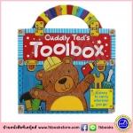 ฺBoard Book : Cuddly Teds Toolbox : บอรด์บุ๊คส์ กระเป๋าเครื่องมือของเท็ด มีหูหิ้ว หนังสือสัมผัส สำหรับเด็ก