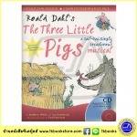 Roald Dahl : The Three Little Pigs - A Tail Twistingly Treacherous Musical ละครเพลงลูกหมูสามตัว