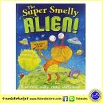 The Super Smelly Alien : Scratchy Sniffy Stinky Whiffy Book สัตว์ประหลาดผู้มีกลิ่น ปกแข็ง ขำขัน