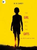 เดอะ เกิร์ล วิท ออลล์ เดอะ กิฟท์ส (The Girl with All the Gifts)