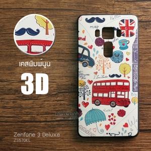 เคส Zenfone 3 Deluxe (ZS570KL) เคสนิ่ม สกรีนลาย 3D คุณภาพ พรีเมียม ลายที่ 4 I Love London