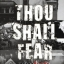 THOU SHALL FEAR: เจ้าจงตื่นกลัว การก่อการร้าย ความรุนแรง และการครอบงำ [mr03] thumbnail 1