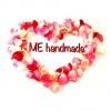 ME handmade